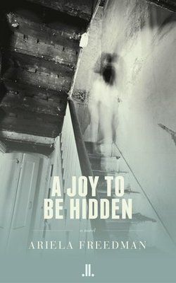A_joy_to_be_hidden_-_ariela_freedman