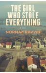 The_girl_who_stole_everything_-_norman_ravvin