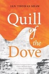 The_quill_of_the_dove_-_ian_thomas_shaw