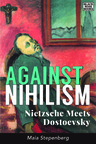 Against_nihilism_-_maia_stepenberg
