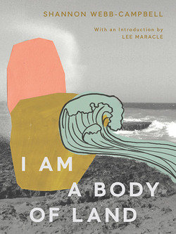 I_am_a_body_of_land_-_shannon_webb-campbell