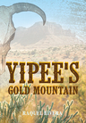 Yipee's_gold_mountain_-_raquel_rivera