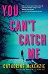 You-cant-catch-me-9781982137526_lg